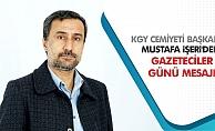 Başkan İşeri'den Gazeteciler Günü Mesajı